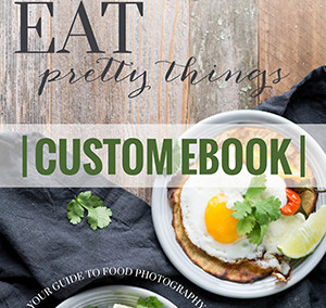 Eat Pretty Things | custom ebook design