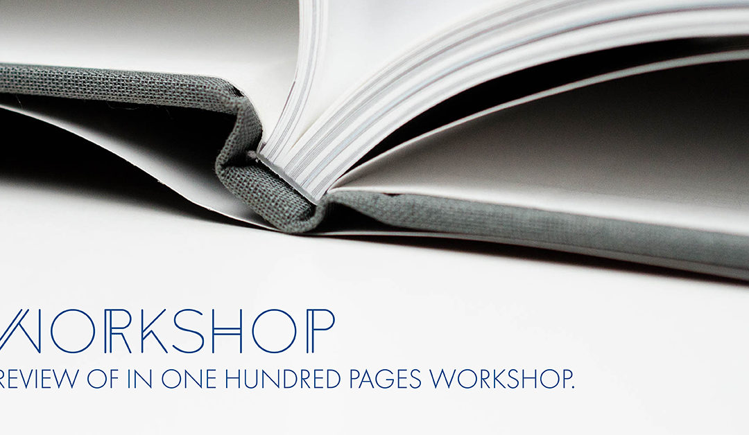 In One Hundred Pages Workshop Review